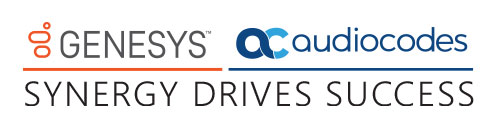 Genesys and AudioCodes - Synergy Drives Success