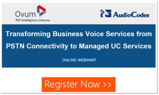 Transforming Business Voice Services from PSTN Connectivity to Managed UC Services