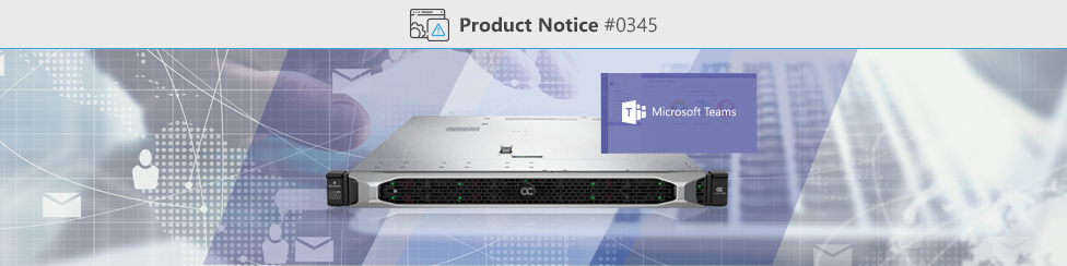 Product-Notice-0345-New-License-Key-for-Microsoft-Teams-Support