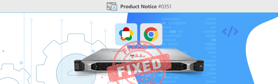 Product-Notice-0351-SBC-Support-for-WebRTC-using-Google-Chrome-72-Fixed